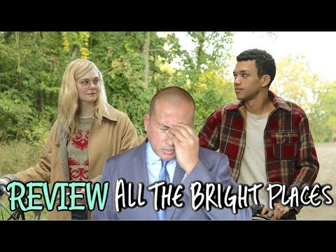 Movie Review: Netflix 'ALL THE BRIGHT PLACES' Starring Elle Fanning & Justice Smith