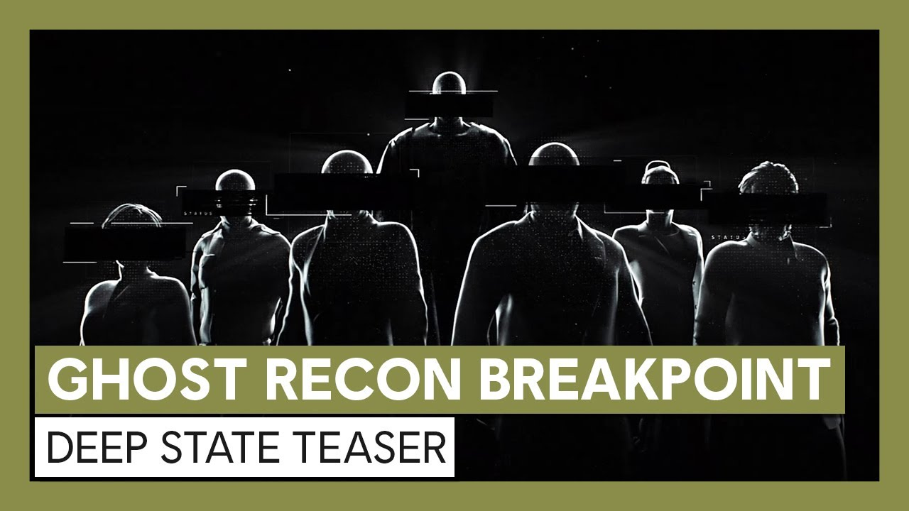 Ghost Recon Breakpoint: Deep State Teaser