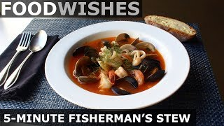 5-Minute Fisherman's Stew - Food Wishes
