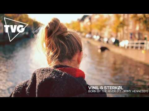 Vinil & Sterkøl - Born By The River (ft. Jimmy Hennessy)