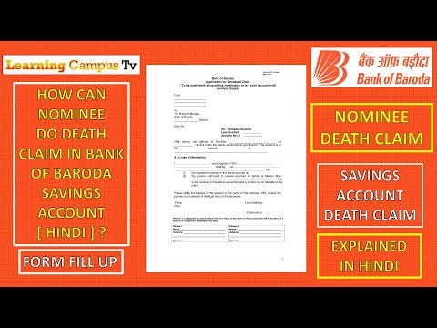 HOW TO DEATH CLAIM AS A NOMINEE IN BANK OF BARODA SAVINGS ACCOUNT [ HINDI ]?