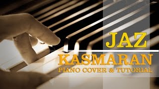 Video Jaz - Kasmaran - Piano Cover and Tutorial for Beginners download MP3, 3GP, MP4, WEBM, AVI, FLV Juni 2018