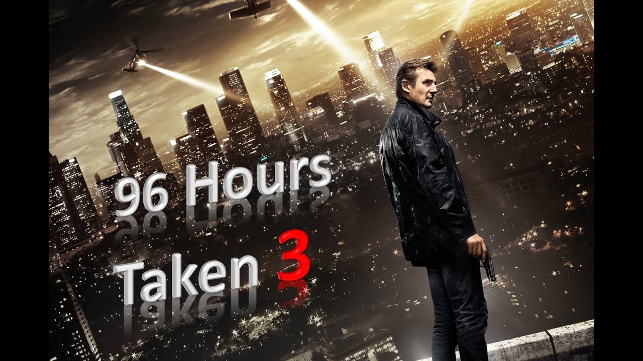 96 Hours Taken Stream