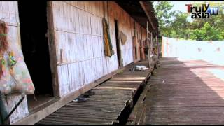 Reality Series-Sarawak Iban Longhouse