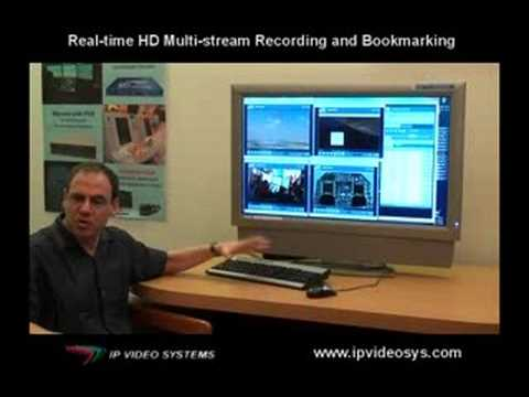 IP Video Systems HD Recording and Bookmarking