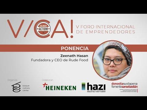 V Foro internacional CA! Zeenath Hasan Fundadora y CEO de Rude Food