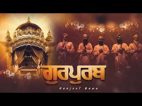 ਗੁਰਪੁਰਬ-|-gurpurb---ranjit-bawa-|-new-punjabi-song-|-latest-punjabi-songs-|-punjabi-music-|-gabruu
