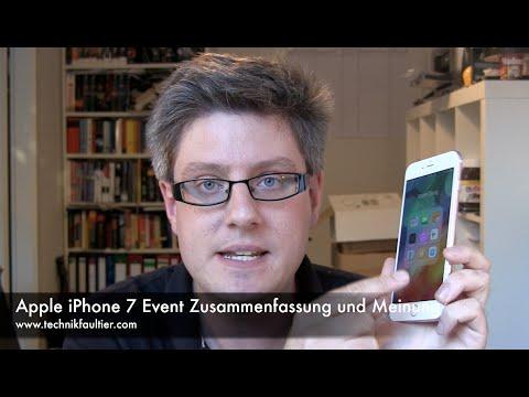 Apple iPhone 7 Event Zusammenfassung und Meinung