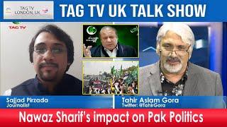 Nawaz Sharif's Impact on Pakistan Politics - UK Talk Show, Oct 20, 2020 @TAG TV