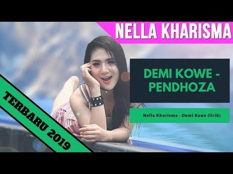 "Nella kharisma - ""demi kowe"" (lirik) | Pendhoza"