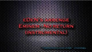 Eminem - No Return (instrumental)