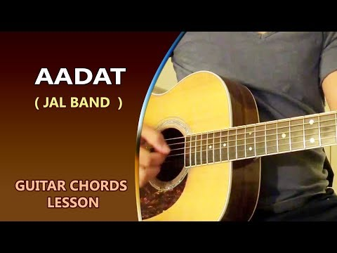 AADAT - Jal Band || Guitar Chord Lesson || Musical Guruji