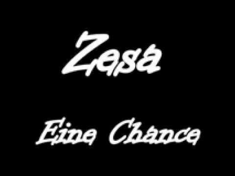 Zesa - Eine chance