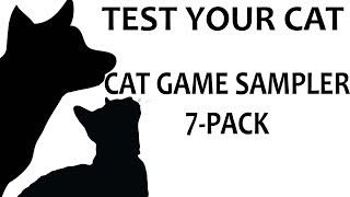 CAT GAMES - 7-PACK SAMPLER (FOR CATS ONLY)