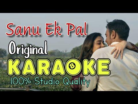 Sanu Ek Pal Chain - Karaoke | Raid | Ajay Devgn | With Lyrics