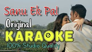 Sanu Ek Pal Chain - Karaoke | Raid | Ajay Devgn | With Lyrics