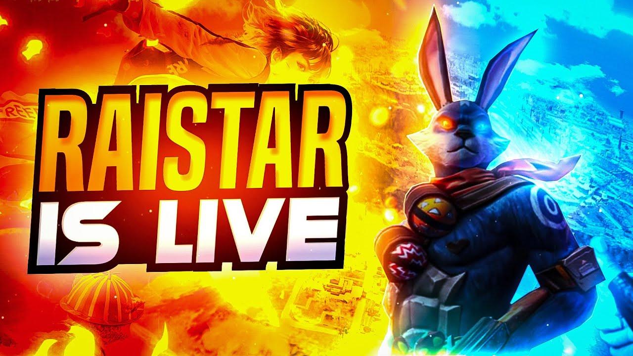 Raistar is live | Garena Free Fire