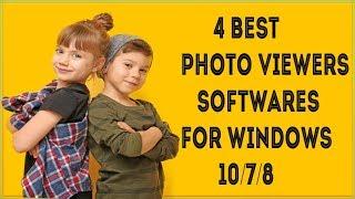 4 Best Photo Viewer Software For Windows 10  Alternatives Free Best Photo Viewer For Windows 10