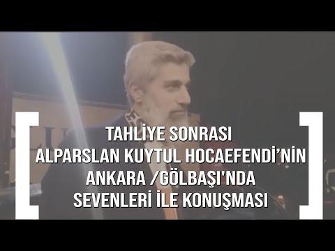 Tahliye sonrası Alparslan Kuytul Hocaefendi'nin Ankara /Gölbaşı'nda sevenleri ile konuşması