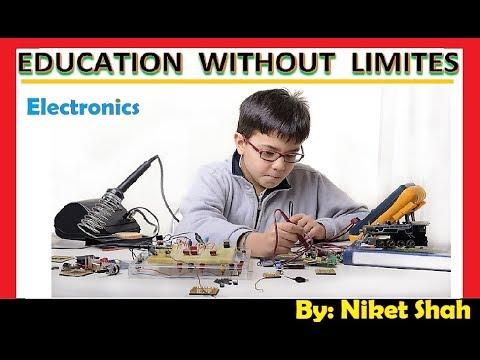 ( इलेक्ट्रॉनिक्स ) शिक्षा सीमित नहीं है | Education without Limites (Electronics)