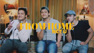 FROM HOME - NCT U ( KOREAN VERSION ) FULL VERSION COVER BY ALDHI