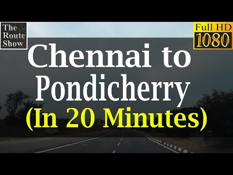 Chennai to Pondicherry in 20 minutes | Full Road Trip | Full HD Video