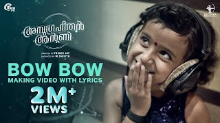 Anugraheethan Antony Bow Bow Song Making With Lyrics Ft Ananya Kaushik Arun Muraleedharan