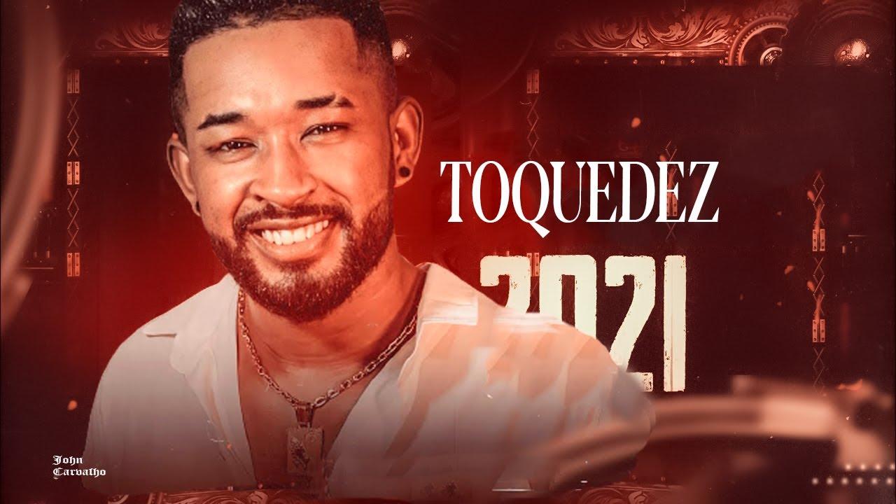 Download TOQUEDEZ - REPÉRTORIO NOVO - FEVEREIRO - CD 2021@Johnoficial