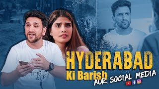 Hyderabad Ki Barish Aur Social media || Shehbaaz Khan Entertainments