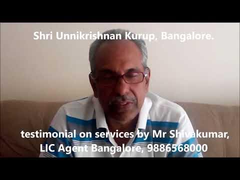 LIC Agent best services - LIC customer testimonial - Shri. Unnikrishnan Kurup, Bangalore, India
