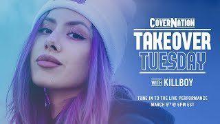 Download KILLBOY LIVE on Cover Nation   Takeover Tuesday