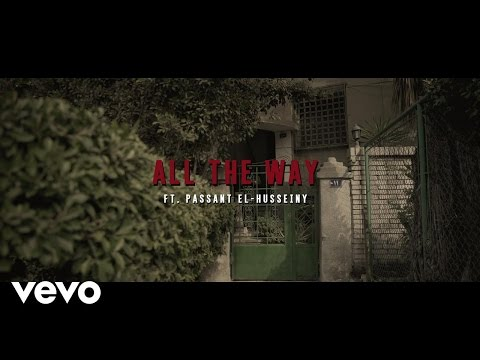 DON LEGEND & SFNX - All The Way ft. Passant El-Husseiny