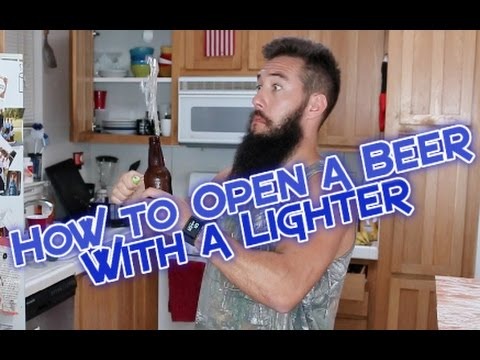 How to Open a Beer with a Lighter