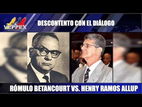.@JoseColinaP | RÓMULO BETANCOURT VS. HENRY RAMOS | AL OTRO LADO DE LA FRONTERA | FACTORES DE PODER