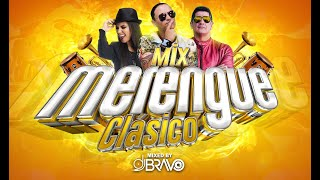 MIX MERENGUE CLÁSICO BAILABLE🔥  ÉXITOS DE SIEMPRE   DJBravo