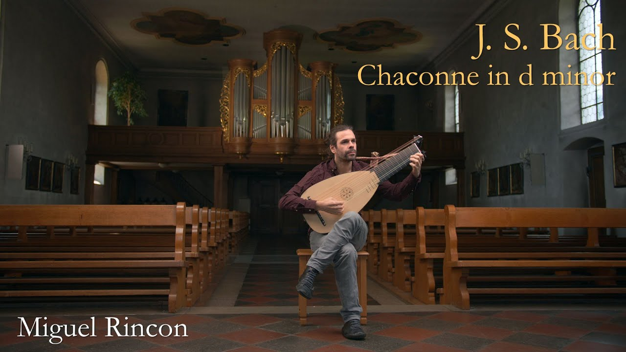 Miguel Rincón plays Chaconne BWV 1004 on a lute