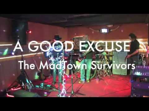 A Good Excuse Live