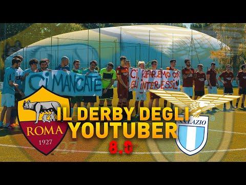 ROMA - LAZIO • Il Derby degli Youtuber 8.0 •