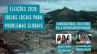 Eleições 2020: Ideias locais para problemas globais - Candidaturas coletivas pela representatividade