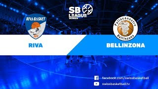 SB League Women - Day 11: Riva vs. Bellinzona thumbnail