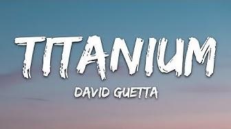 David Guetta - Titanium (Lyrics) ft. Sia