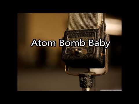 Atom Bomb Baby - The Five Stars - Lyrics - Fallout 4
