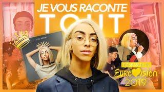 JE VOUS RACONTE TOUT ! (Mon label, Destination Eurovision, Roi...)