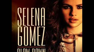 Selena Gomez - Slow Down DIY Acapella Download