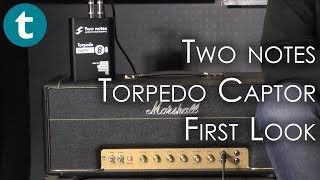 Two Notes Torpedo Captor | feat. Harri Lowe | GuitCon 2017 | First Look