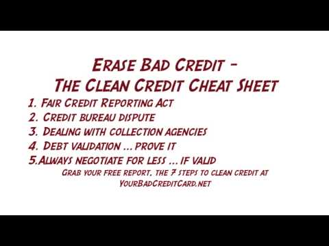 Erase Bad Credit - The Clean Credit Cheat Sheet