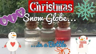 Diy Christmas Snow Globe In A Bottle