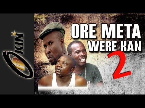 ORE META WERE KAN Part 2 Latest Nollywood Comedy
