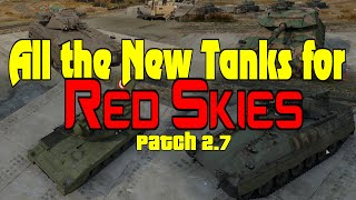 All The New Tanks in Patch 2.7 Red Skies - War Thunder
