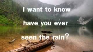 have you ever seen rain lyrics